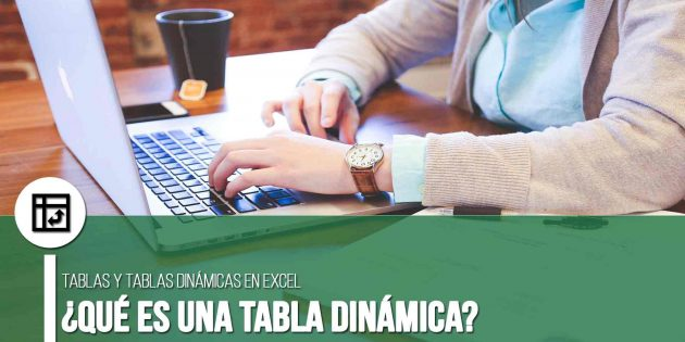 que es una tabla dinamicaque es una tabla dinamica