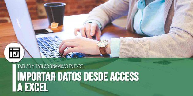 Importar datos desde Access a Excel