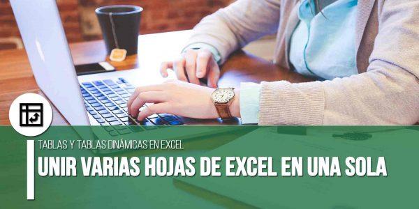 Unir varias hojas de Excel en una sola