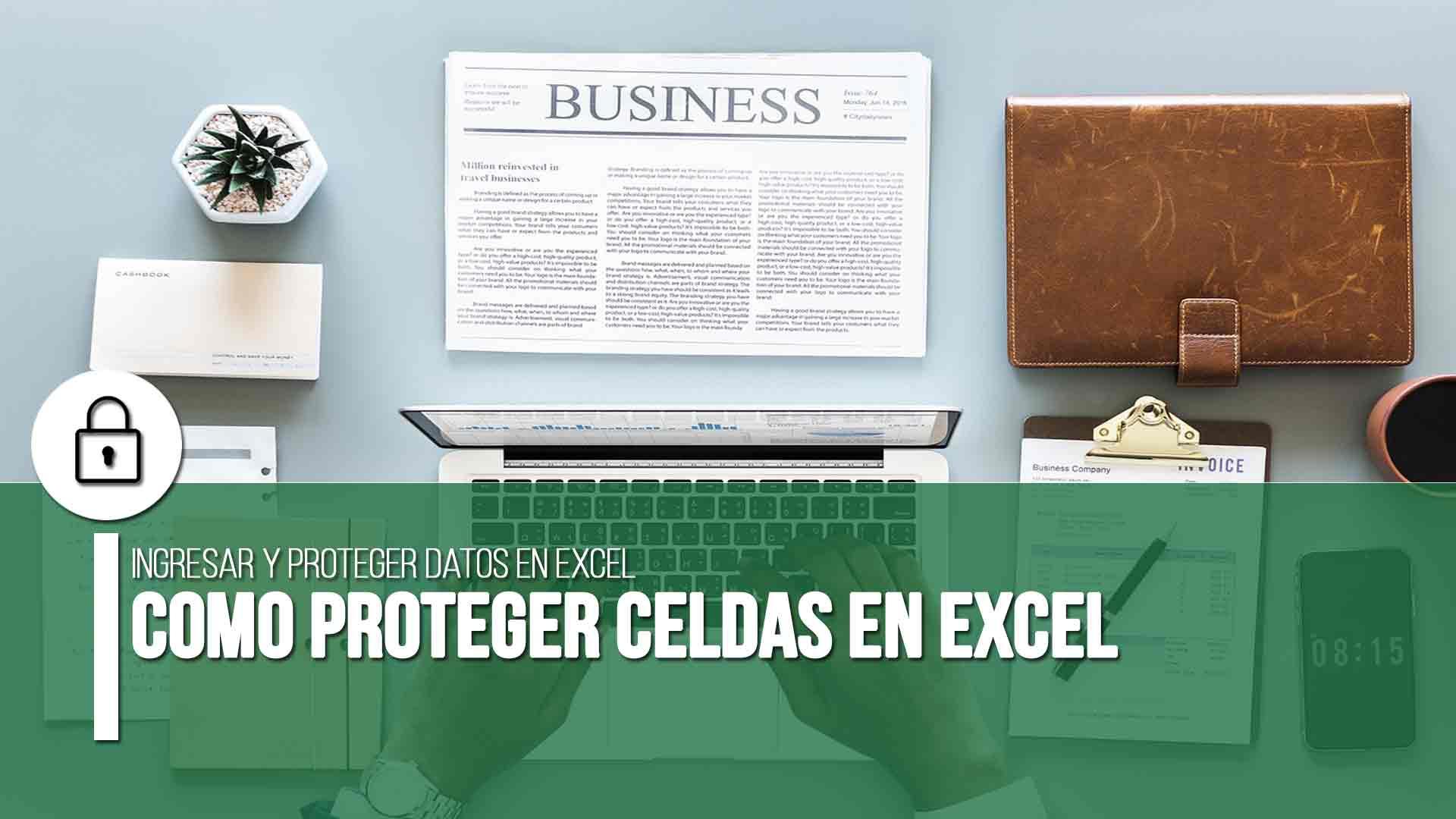 Cómo proteger celdas en Excel