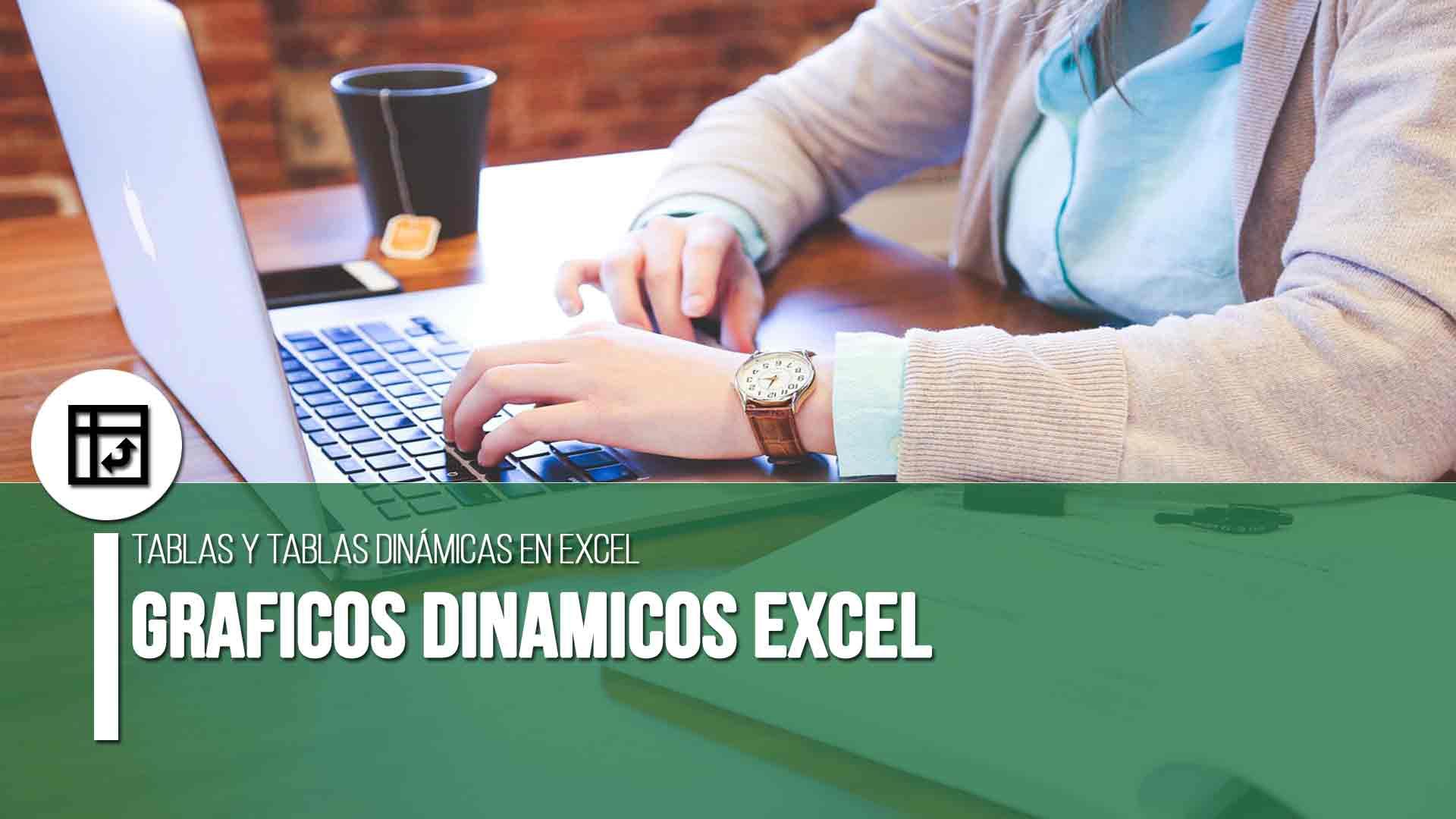 Gráficos dinámicos en Excel